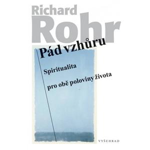 Pád vzhůru | Richard Rohr