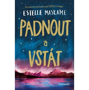 Padnout a vstát | Estelle Maskame