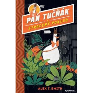 Pan Tučňák a ztracený poklad | Alex T. Smith