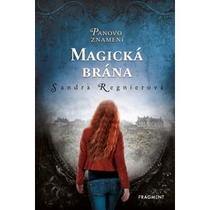 Panovo znamení – Magická brána | Vladana Hallová, Sandra Regnier