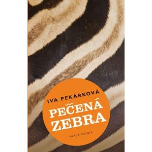 Pečená zebra | Iva Pekárková