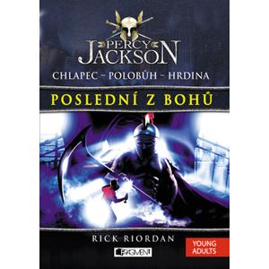 Percy Jackson – Poslední z bohů | Dana Chodilová, Rick Riordan