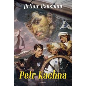 Petr Kachna | Zdeněk Burian, Michal Chodanič, Arthur Ransome