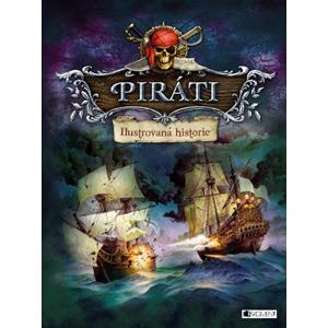 Piráti – Ilustrovaná historie | kolektiv