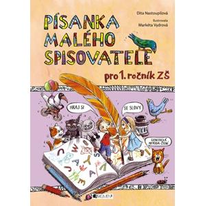 Písanka malého spisovatele | Markéta Vydrová, Dita Nastoupilová