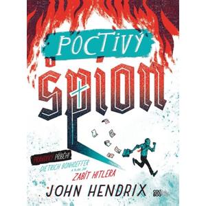 Poctivý špion | Richard Podaný, John Hendrix