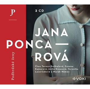 Podbrdské ženy (audiokniha) | Jana Poncarová, Anita Krausová, Tereza Dočkalová, Zuzana Kajnarová, Veronika Lazorčáková, Marek Němec