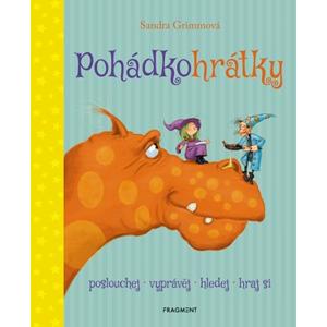 Pohádkohrátky | Dagmar Steidlová, Sandra Grimmová, Stephan Pricken