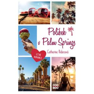 Polibek v Palm Springs | Linda Čížková, Magdaléna Farnesi, Catherine Riderová, Catherine Riderová