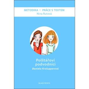 Polštářoví podvodníci | Daniela Krolupperová