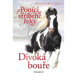 Poníci od stříbrné řeky – Divoká bouře | Romana Kempná, Amanda Willsová