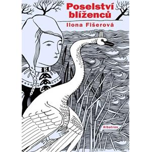 Poselství blíženců | Ilona Fišerová, Petra Hilbert