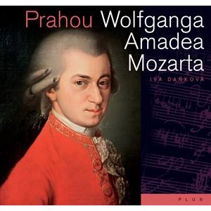 Prahou Wolfganga Amadea Mozarta | Lubomír Šedivý, Jaromír Slomek, Iva Daňková
