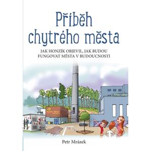 Příběh chytrého města | Aleš Čuma, Petr Mrázek