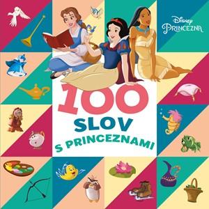 Princezna - 100 slov s princeznami | kolektiv