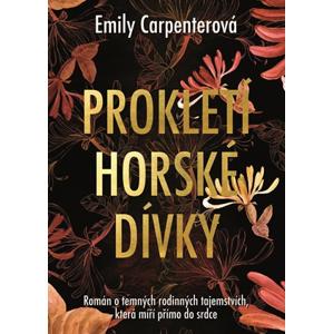 Prokletí horské dívky   David Sajvera, Emily Carpenterová