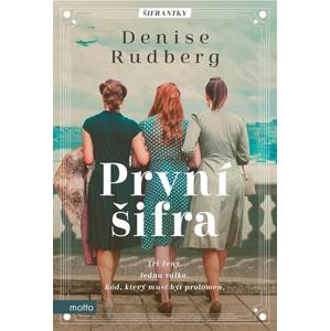 První šifra | Denise Rudberg, Klára Kolinská