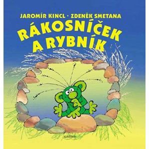 Rákosníček a rybník | Jana Mikulecká, Jaromír Kincl, Zdeněk Smetana
