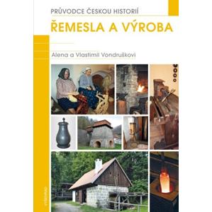 Řemesla a výroba | Vlastimil Vondruška