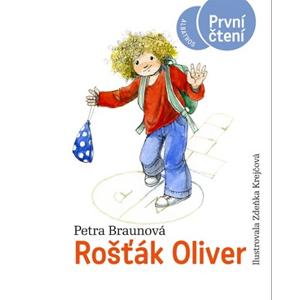 Rošťák Oliver | Pavel Hrach, Petra Braunová, Zdenka Krejčová, Lenka Jasanská
