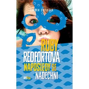 Ruby Redfortová: Naposledy se nadechni | Iveta Poláčková, Lauren Childová