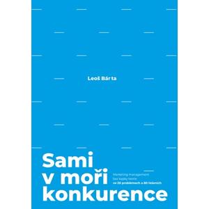 Sami v moři konkurence | Leoš Bárta