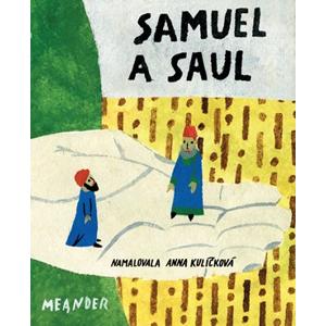 Samuel a Saul | Anna Kulíčková, Ivana Pecháčková
