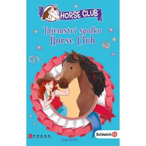Schleich: Tajemství spolku Horse Club | kolektiv