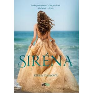 Siréna | Jindra Horynová, Kiera Cassová