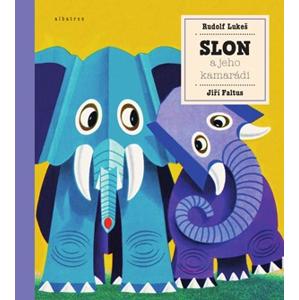 Slon a jeho kamarádi | Rudolf Lukeš, Jiří Faltus