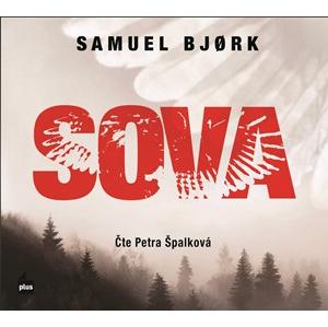 Sova (audiokniha) | Samuel Bjork, Petra Špalková