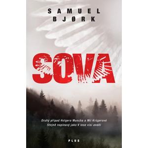 Sova (brož.) | Eva Dohnálková, Tomáš Cikán, Samuel Bjork