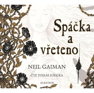 Spáčka a vřeteno (audiokniha pro děti) | Neil Gaiman, Chris Riddell, Tomáš Juřička