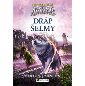 Spirit Animals: Soumrak strážců – Dráp šelmy | Varian Johnson