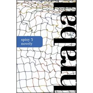 Spisy 3 - Novely | Bohumil Hrabal