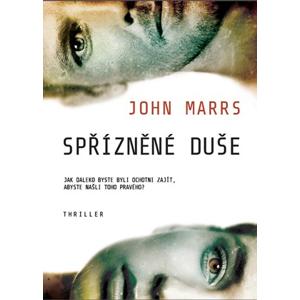 Spřízněné duše | Markéta Polochová, John Marrs