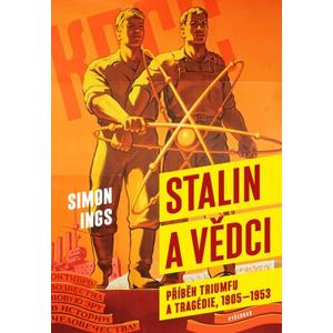 Stalin a vědci | Olga Walló, Simon Ings