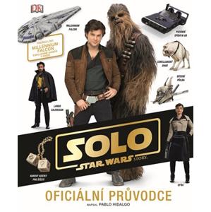 Star Wars - Han Solo Oficiální průvodce   kolektiv