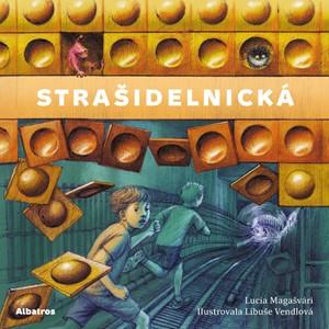 Strašidelnická | Lucia Magašvári, Libuše Vendlová, Lucie Valerová