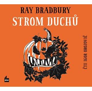 Strom duchů (audiokniha) | Jarmila Emmerová, Ray Bradbury, Markéta Hlinovská, Igor Orozovič