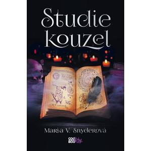 Studie kouzel | Magdaléna Stárková, Maria V. Snyderová