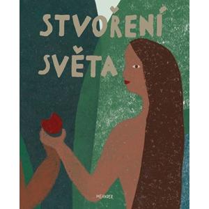 Stvoření světa | Ivana Pecháčková, Monika Novotná