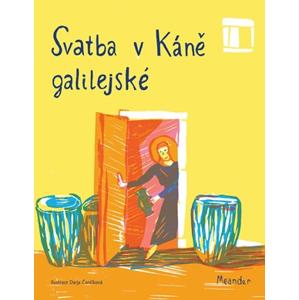 Svatba v Káně galilejské | Ivana Pecháčková, Darja Čančíková