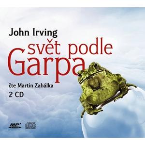 Svět podle Garpa (audiokniha) | John Irving, Martin Zahálka