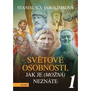 Světové osobnosti, jak je (možná) neznáte 1 | Stanislava Jarolímková, Štěpán Zavadil