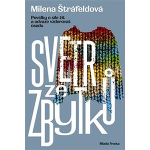 Svetr ze zbytků | Milena Štráfeldová