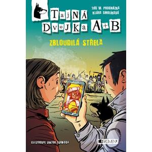Tajná dvojka A + B – Zbloudilá střela | Jiří W. Procházka, Klára Smolíková, Viktor Svoboda