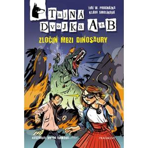 Tajná dvojka A + B – Zločin mezi dinosaury | Klára Smolíková, Jiří Walker Procházka, Viktor Svoboda