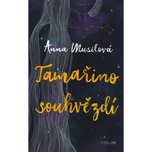 Tamařino souhvězdí | Anna Musilová