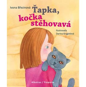 Ťapka, kočka stěhovavá | Pavel Beneš, Ivona Březinová, Darina Krygielová, Petra Štarková